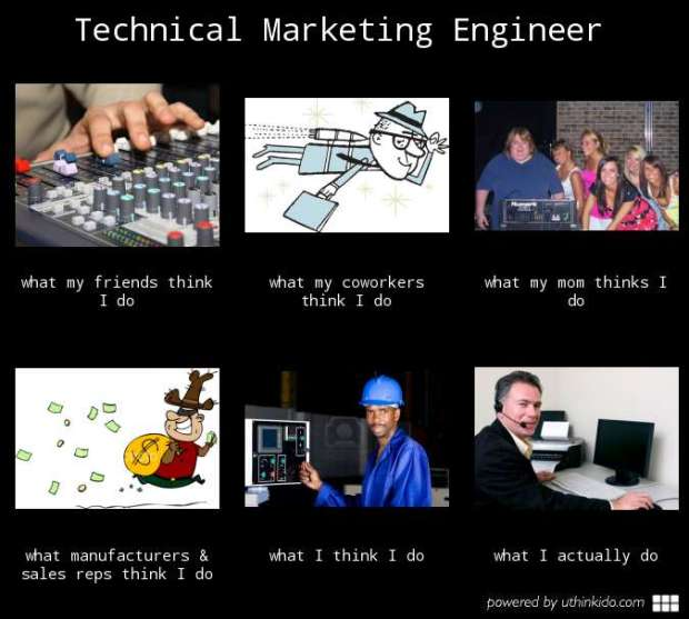 technical marketing engineer meme